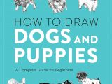 Drawing Dogs Playing Poker How to Draw Dogs and Puppies A Complete Guide for Beginners J C