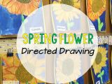 Drawing Flowers Lesson Plans Directed Drawings More Than Just Art Teaching Pinterest