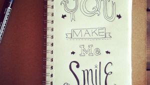 Drawings Easy Quotes You Make Me Smile A Doodle I Did for A Doodle A Day Project On