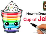 Easy Dessert Drawings How to Draw A Cup Of Jello Easy Youtube Kawaii Drawings