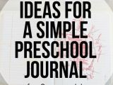 Easy Drawing Ideas for 4 Year Olds Ideas for A Simple Preschool Journal for 3 Year Olds Journals