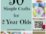 Easy Drawings for 2 Year Olds 50 Perfect Crafts for 2 Year Olds Crafts for Kids toddler Crafts