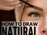 Easy Eyebrow Drawings 6 Tips and Products to Teach You How to Draw Eyebrows Naturally