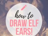 Easy Fantasy Drawings How to Draw Elf Ears Create Amazing Fantasy Ears Drawings