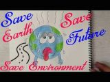 Environment Day Drawing Ideas Poster On Save Earth In 2019 Earth Drawings Save Earth